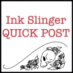 Ink Slinger Quick Post