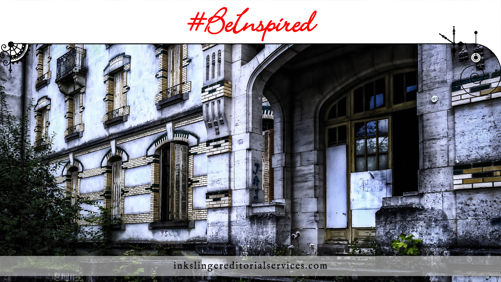 #BeInspired Creepy Places: Abandoned Hotels