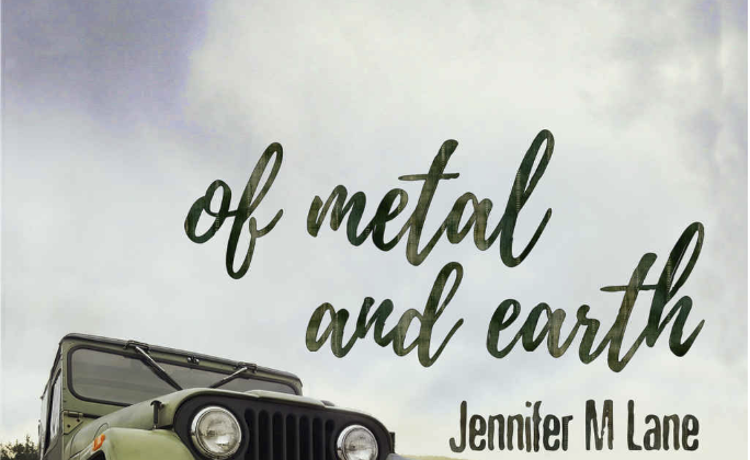 Of Metal and Earth by Jennifer M. Lane A Jeep rolls through a muddy trail