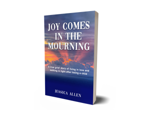 The book Joy Comes in the Mourning by Jessica Allen