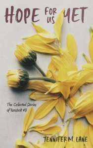 Cover of Hope for us Yet has two yellow flowers with yellow petals and the subhead The Collected Stories of Ramsbolt #3.
