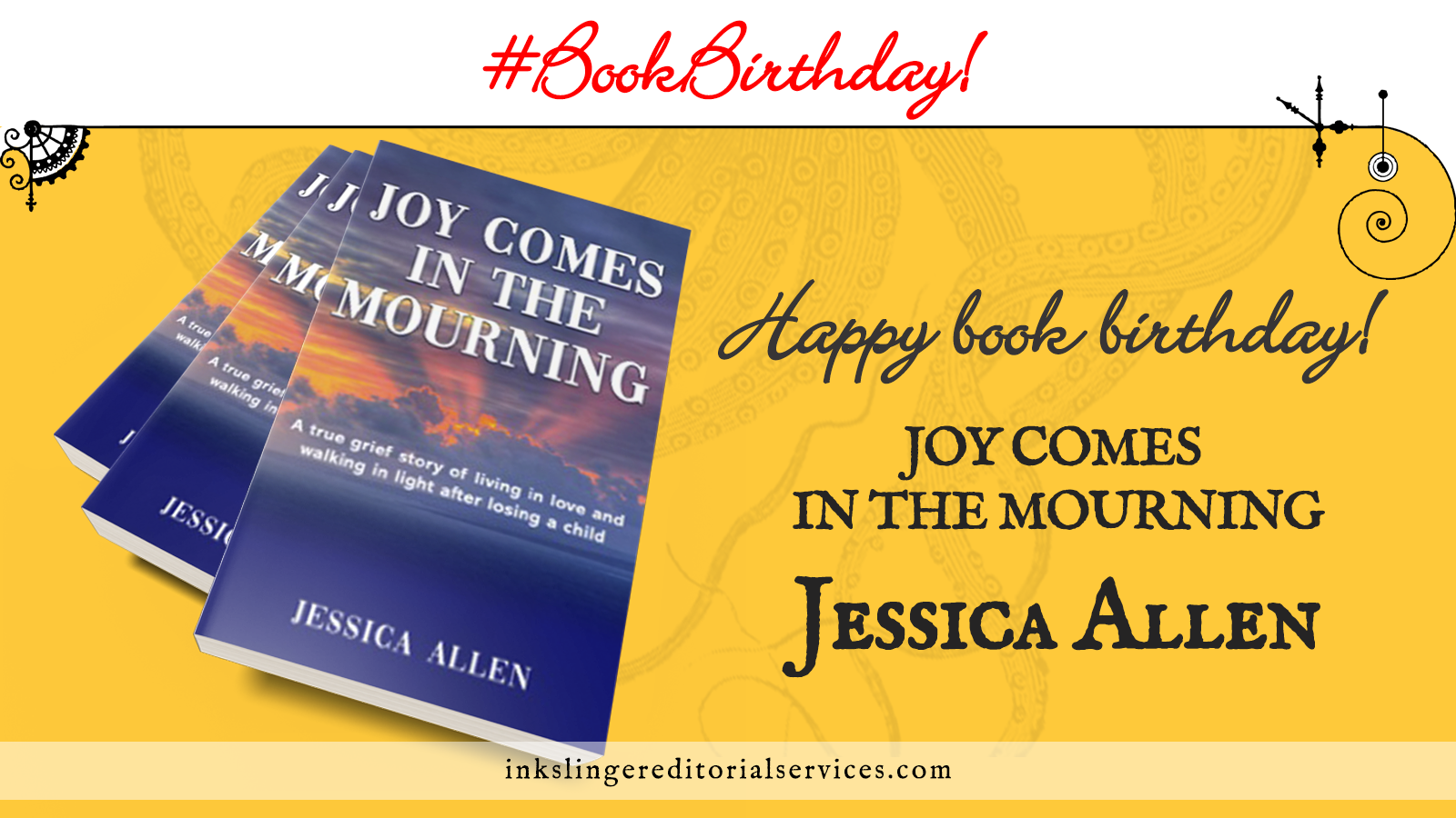 #BookBirthday Happy book birthday! Joy Comes in the Mourning by Jessica Allen. A stack of three of the books over a dark yellow background.
