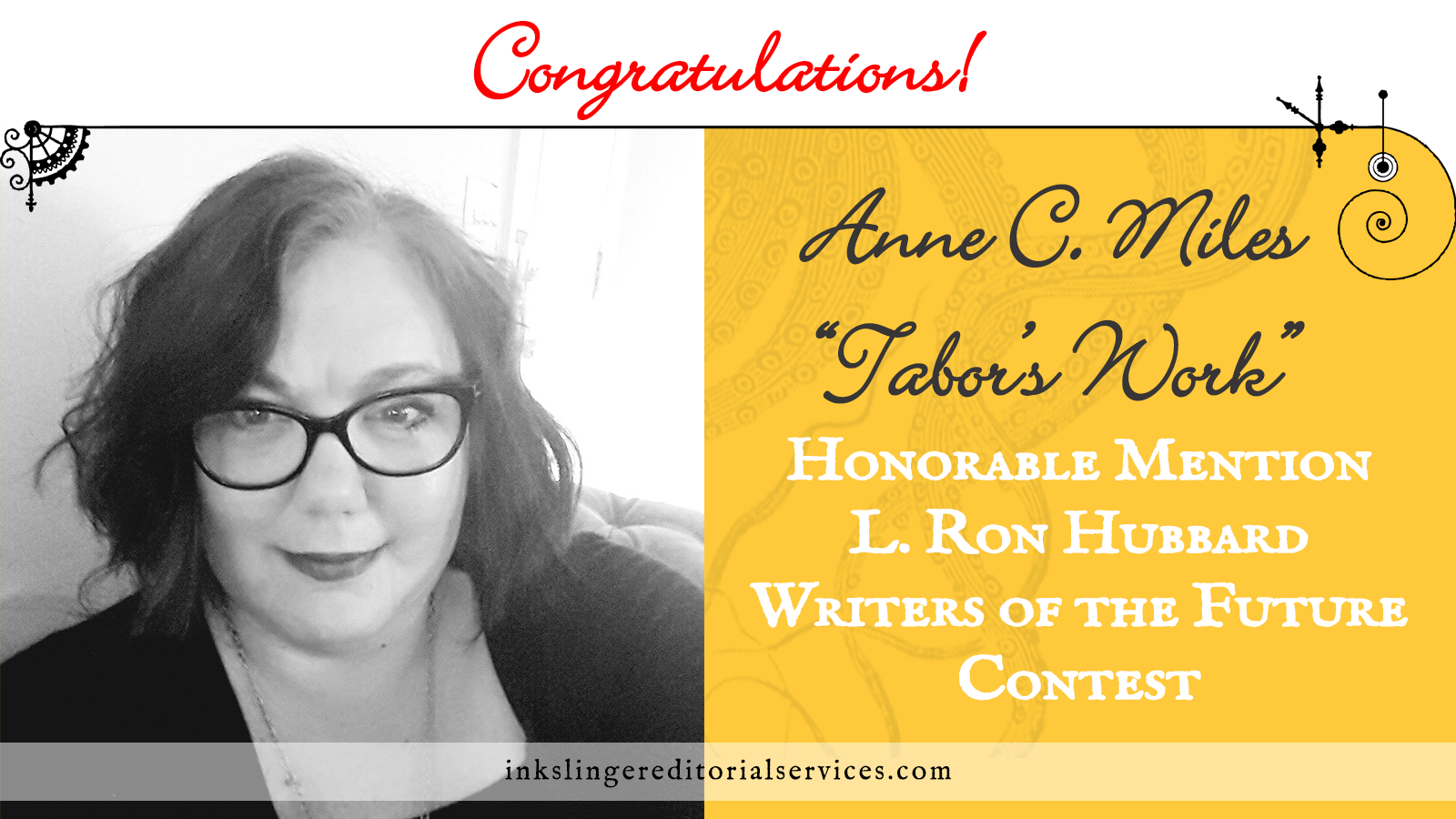 Congratulations to author Anne C. Miles for her Honorable Mention in the L. Ron Hubbard Writers of the Future Contest!