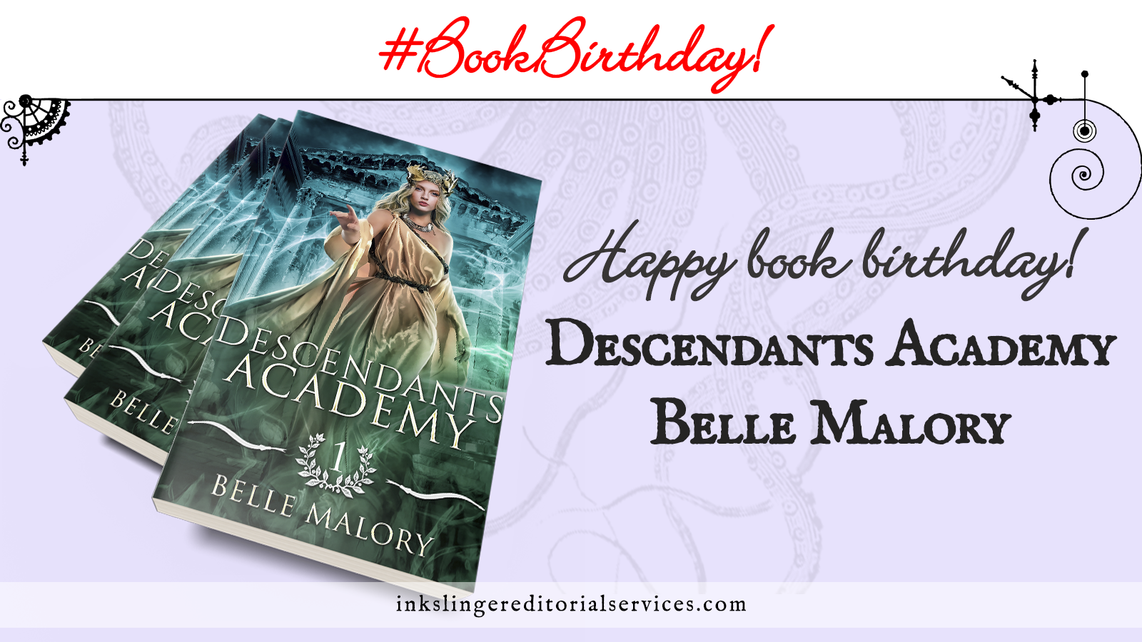 Book birthday: Descendants Academy by Belle Malory A stack of three copies of the book over a lavender field. The cover has a young teen with wreath crown and flowing blond hair. She wears a golden toga as she reaches toward the reader. She stands in front of an ancient Greek building with a glowing energy flowing around her.