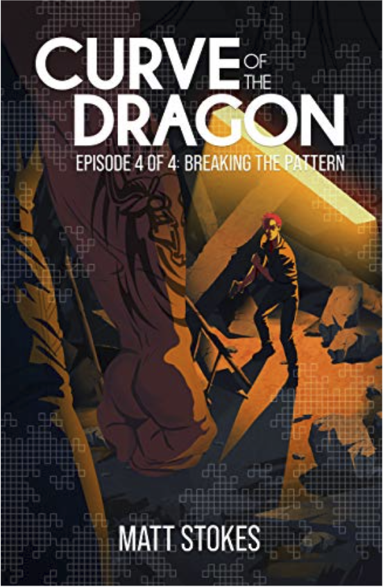 Curve of the Dragon, Episode 4: Breaking the Pattern by Matt Stokes An illustration looking from just behind a man's tattooed arm and side, his hand balled in a fist as he looks down on another man holding a gun in the rubble and ruins of a room and looking up toward us.